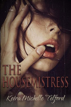 The Housemistress by Keira Michelle Telford