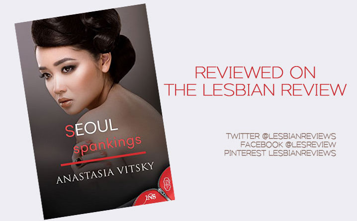 Seoul Spankings by Anastasia Vitsky