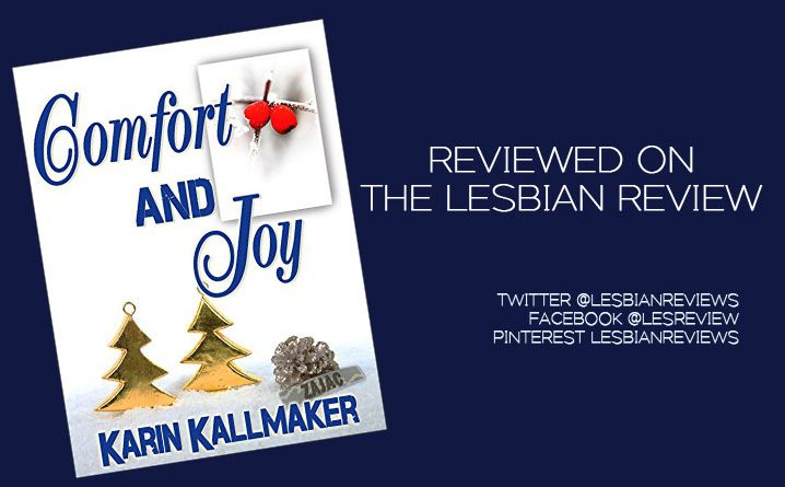Comfort and Joy by Karin Kallmaker