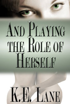 KE Lane and playing the role of herself