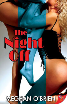 The Night Off by Meghan O'Brien