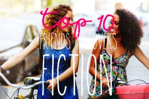 top-10-lesbian-friend-to-lover-fiction