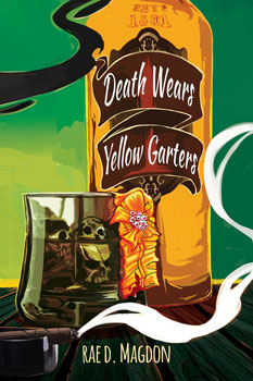 Death Wears Yellow Garters by Rae D. Magdon