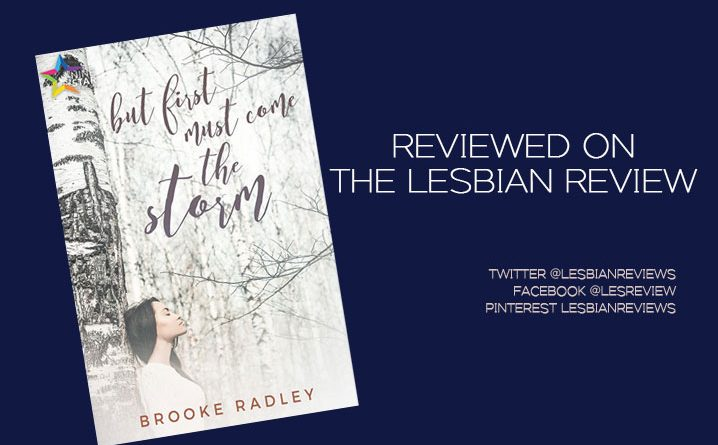 But First Must Come the Storm by Brooke Radley: Book Review
