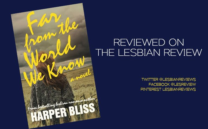 Far From the World We Know by Harper Bliss: Book Review