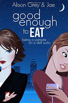 good enough to eat by Alison Grey and Jae