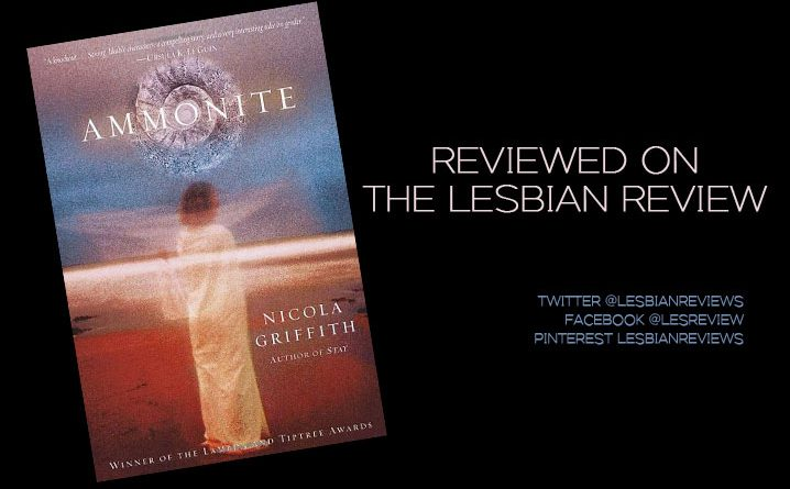 Ammonite by Nicola Griffith: Book Review
