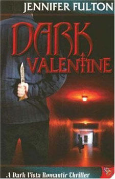 dark valentine by Jennifer fulton
