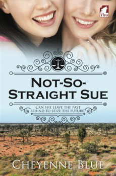 Not-So-Straight-Sue by Cheyenne Blue