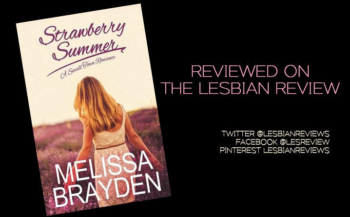 Strawberry Summer by Melissa Brayden: Book Review