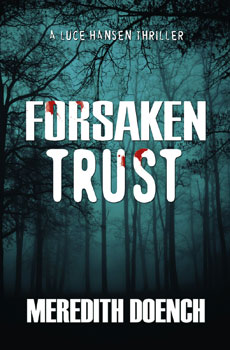 Forsaken Trust by Meredith Doench
