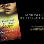 Her Best Friend's Sister by Meghan O'Brien: Book Review