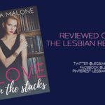 Love in the Stacks by Cara Malone: Book Review