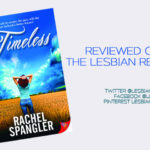 Timeless by Rachel Spangler: Book Review