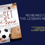 The Set Piece by Catherine Lane: Book Review