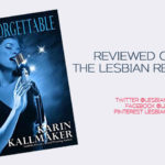 Unforgettable by Karin Kallmaker: Book Review