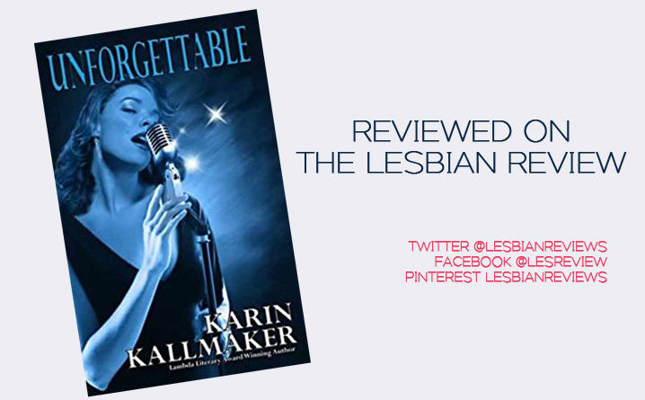 Unforgettable by Karin Kallmaker