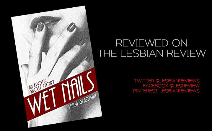 Wet Nails by Shira Glassman: Book Review