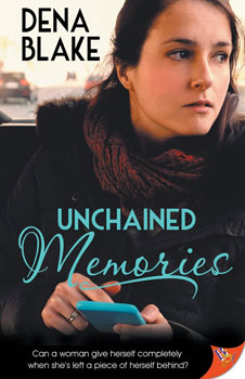 Unchained Memories by Dena Blake