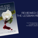 White Roses Calling by Dakota Hudson: Book Review