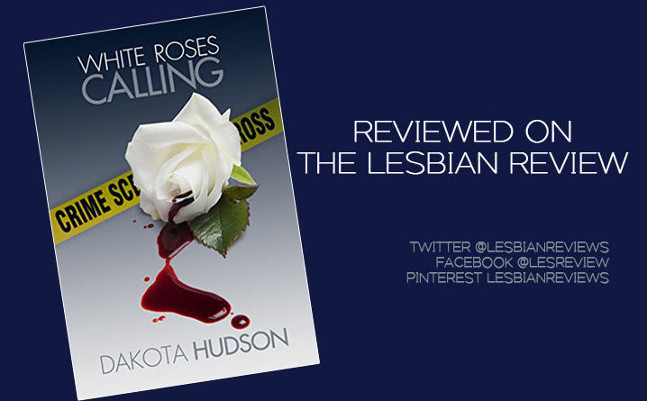 White Roses Calling by Dakota Hudson