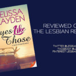 Eyes Like Those by Melissa Brayden: Book Review