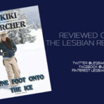 One Foot Onto The Ice by Kiki Archer: Book Review