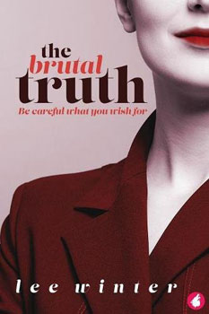 The Brutal Truth by Lee Winter