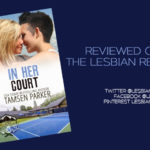 In Her Court by Tamsen Parker: Book Review