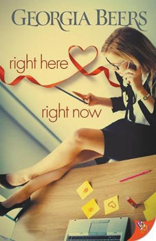 Right Here Right Now by Gerogia Beers