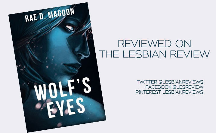 Wolf's Eyes by Rae D Magdon