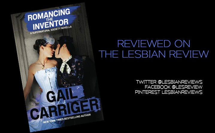 Romancing the Inventor by Gail Carriger