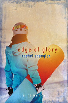 Edge Of Glory by Rachel Spangler