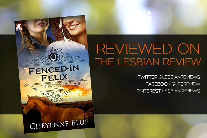 Fenced-In Felix by Cheyenne Blue: Book Review