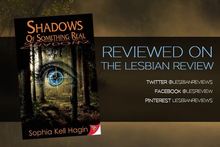 Shadows of Something Real by Sophia Kell Hagin