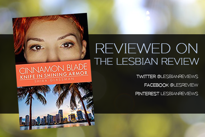 Cinnamon Blade, Knife In Shining Armor by Shira Glassman: Book Review