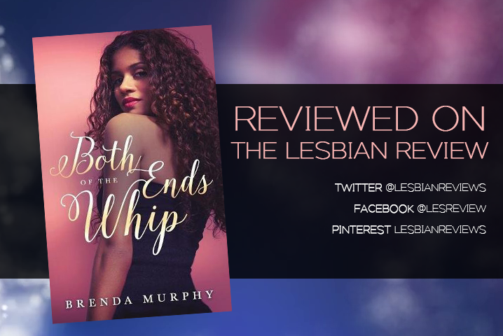Both Ends Of The Whip by Brenda Murphy