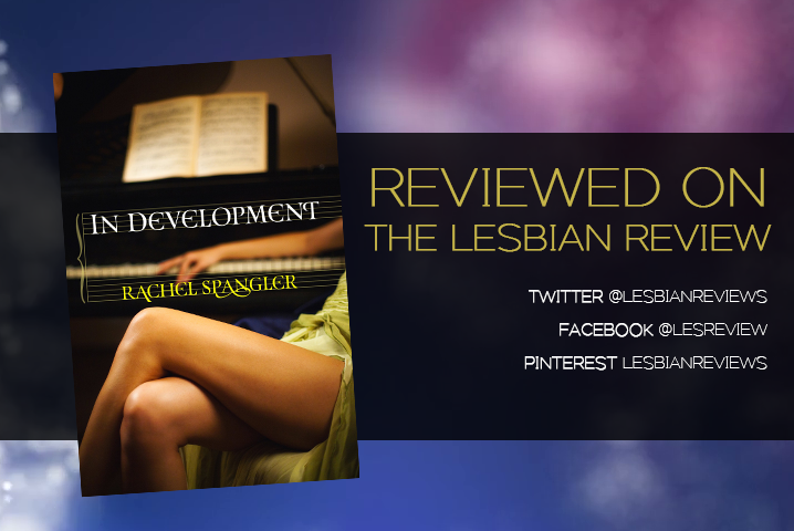 In Development by Rachel Spangler: Book Review