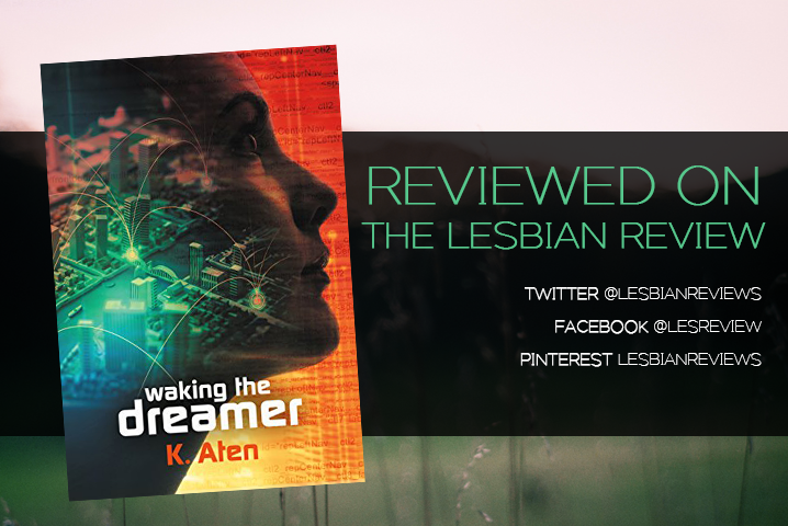 Waking The Dreamer by K. Aten: Book Review
