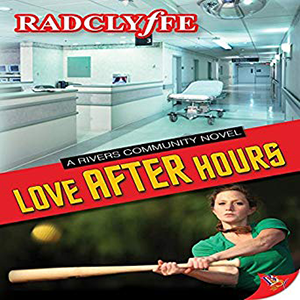 Love After Hours by Radclyffe
