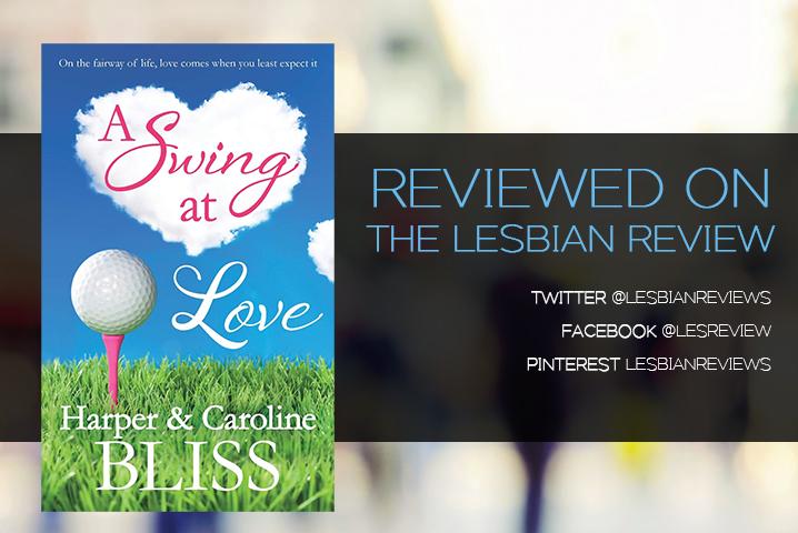 A Swing At Love Harper Bliss & Caroline Bliss