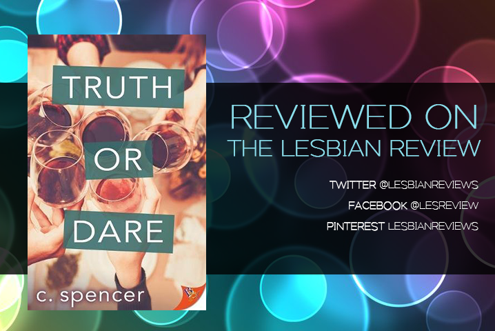 Truth or Dare by C Spencer