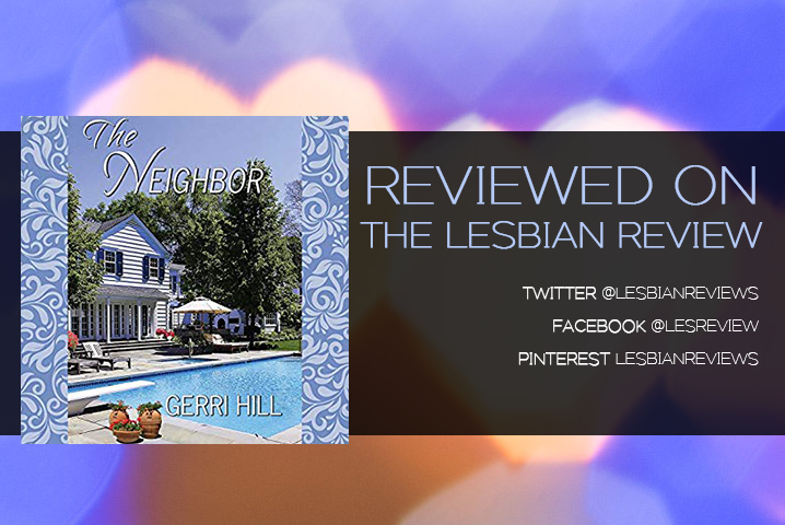The Neighbor by Gerri Hill: Book Review